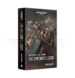 Watchers of the Throne: The Emperor's Legion Novel