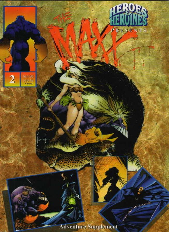 Heroes and Heroines Presents: The Maxx - Used