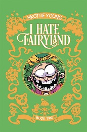 I Hate Fairyland: Volume 2 Deluxe TP (MR)