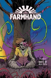 Farmhand Volume 3: Roots of All Evil TP