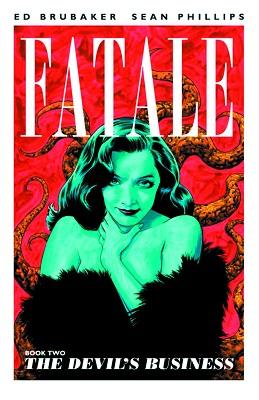Fatale: Volume 2: Devils Business TP (MR)