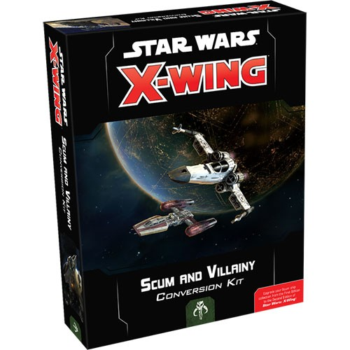 Star Wars: X-Wing 2nd Ed: Scum and Villainy Conversion Kit