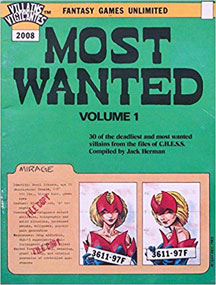 Villains and Vigilantes: Most Wanted: Volume 1 - Used
