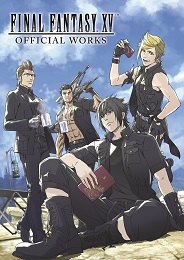 Final Fantasy XV: Official Works HC