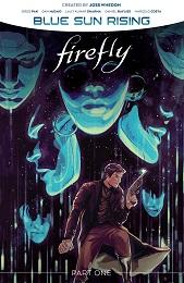 Firefly: Blue Sun Rising Volume 1 HC