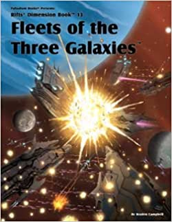 Rifts: Dimension Book 13: Fleets of the Three Galaxies - Used