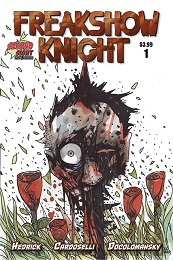 Freakshow Knight no. 1 (2021 Series)