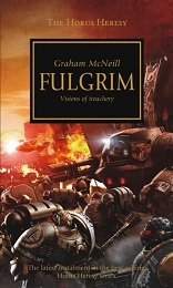 Horus Heresy: Fulgrim Novel
