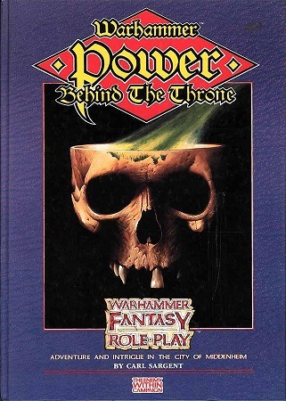 Warhammer Fantasy Roleplay 1st Edition: The Enemy Within: Power Behind the Throne - Used