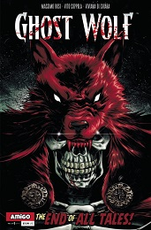 Ghost Wolf Volume 3: The End of All Tales no. 1 (2020 Series)