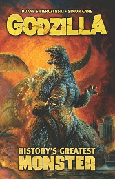 Godzilla: History's Greatest Monster TP (New Printing)