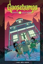 Goosebumps: Horrors of the Witch House HC
