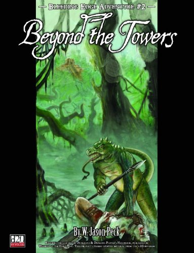 D20: Bleeding Edge Adventure no. 2: Beyond the Towers - Used