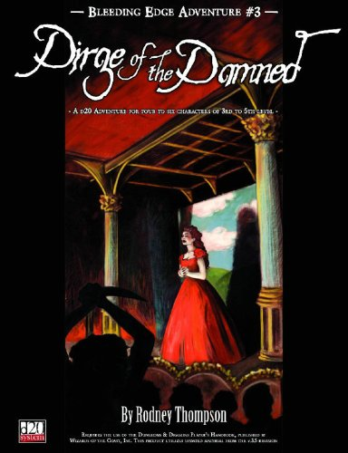 D20: Bleeding Edge Adventure no. 3: Dirge of the Damned - Used