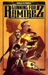 Gunning for Ramirez Volume 1 TP