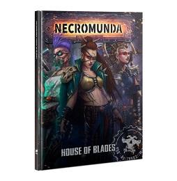 Necromunda: House of Blades HC 300-53