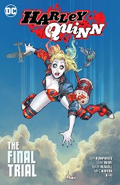 Harley Quinn Volume 4: The Final Trial TP