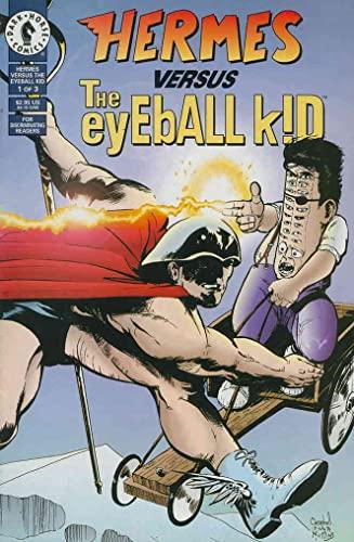 Hermes vs. the Eyeball Kid (1994)
