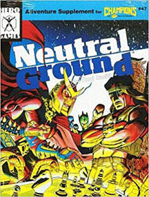 Adventure Supplement for Champions: Neutral Ground - USED