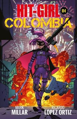 Hit Girl: Volume 1: Columbia TP