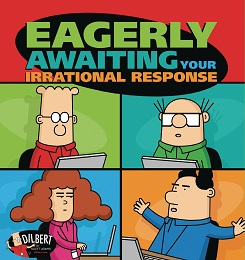 Dilbert: Eagerly Awaiting Your Irrational Response TP