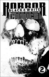 Horror Comics: Black and White no. 2 (2021 Series)