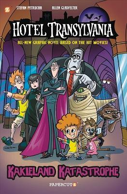 Hotel Transylvania: Volume 1: Kakieland Katastrophe HC