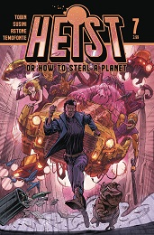 Heist: How to Steal a Planet no. 7 (2019 Series)