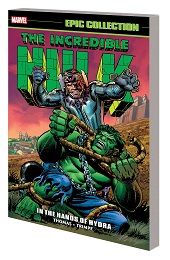 Incredible Hulk Epic Collection: In the Hands of Hydra TP