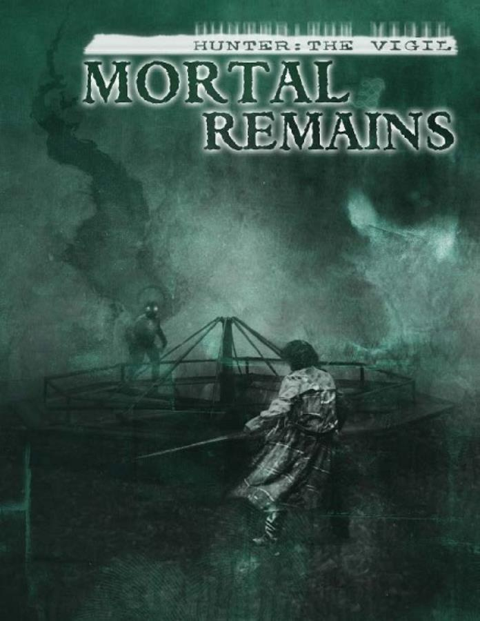 Hunter the Vigil: Mortal Remains - Used