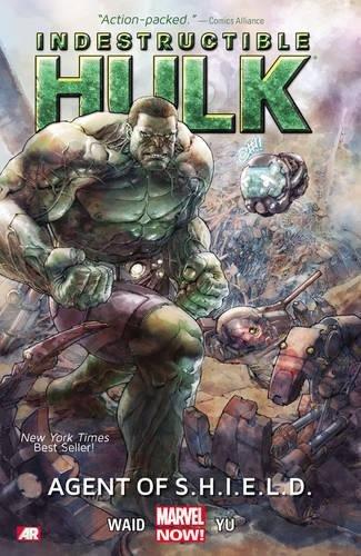 Indestructible Hulk Volume 1 Agent of S.H.I. E.L.D.