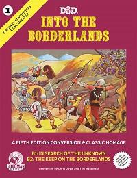 Original Adventures Reincarnated: Into the Borderlands