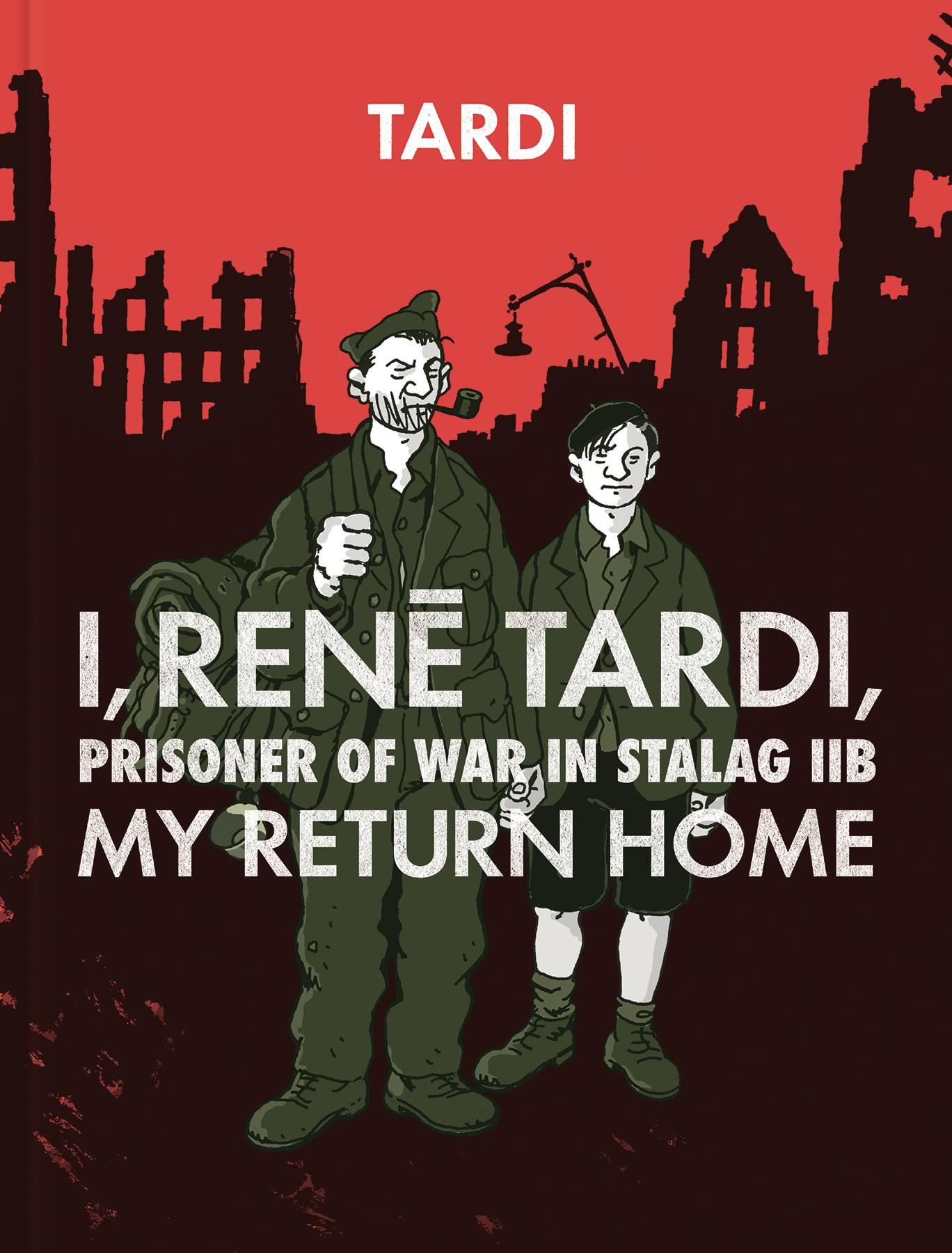 I, Rene Tardi, Prisoner of war in Stalag IIB Tardi Volume 2 HC