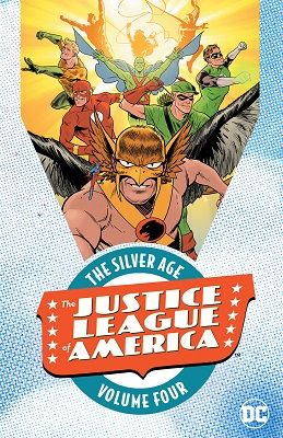 Justice League of America: The Silver Age: Volume 4 TP