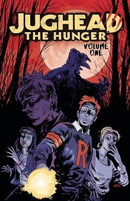 Jughead: The Hunger: Volume 1 TP (MR)