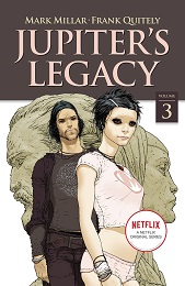 Jupiter's Legacy Volume 3 TP (MR) (Netflix Edition)