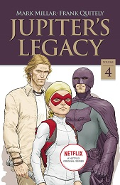 Jupiter's Legacy Volume 4 TP (MR) (Netflix Edition)