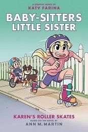 Baby-Sitters Little Sister Volume 2: Karens Roller Skates GN