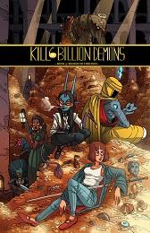 Kill 6 Billion Demons: Volume 3 TP (MR)
