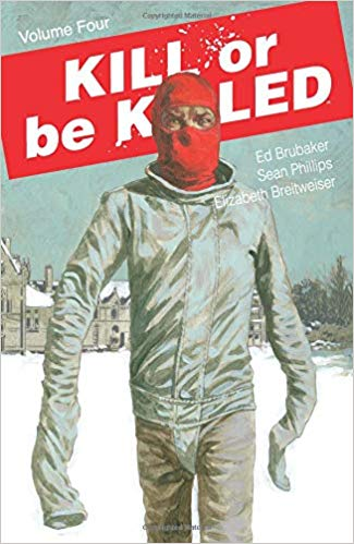 Kill or be Killed: Volume 4 TP (MR)