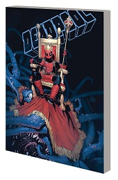 King Deadpool Volume 1: Hail to the King TP