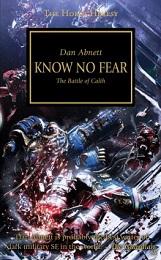The Horus Heresy: Know No Fear Novel
