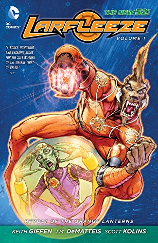 Larfleeze Volume 1: Revolt of the Orange Lanterns TP - Used