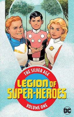 Legion of Super Heroes: The Silver Age Volume 1 TP
