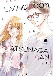 Living Room Matsunaga San Volume 1 GN