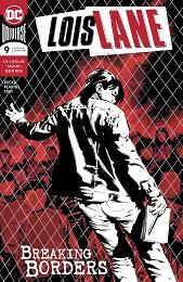 Lois Lane no. 9 (9 of 12) (2019 Series)