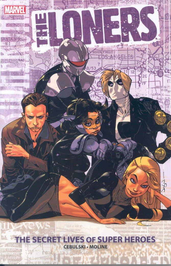 Loners: Secret Lives of Super Heroes TP - Used