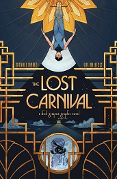 The Lost Carnival: A Dick Grayson Graphic Novel TP