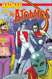 Madman and the Atomics Volume 1 TP