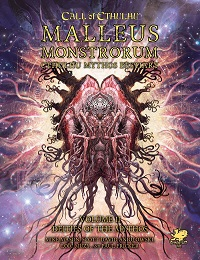 Call of Cthulhu 7th Edition: Malleus Monstrorum